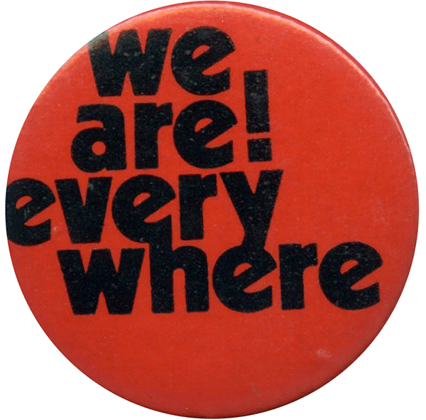 We are every where! (n.d.) Badge Collection, 4-39-03
