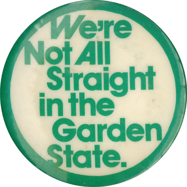We're not all straight in the Garden State - Doug Lucas (designer) (Melbourne - Pokeys, c.1981), Badge Collection, 8-80-08